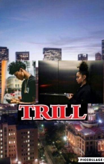 Trill (trill love sequel)