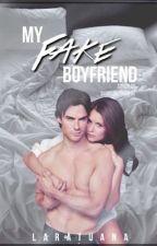My Fake Boyfriend by LaraTuana