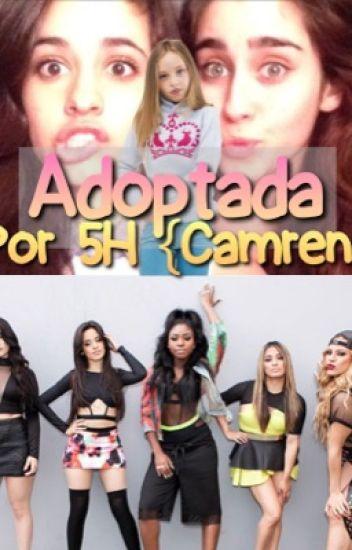 Adoptada Por Fifth Harmony {Camren}