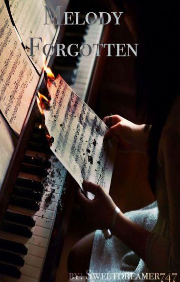 Melody Forgotten (on hold/ hella forgotten) by Sweetdreamer747