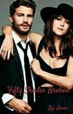 Fifty Shades Broken by Annie240000