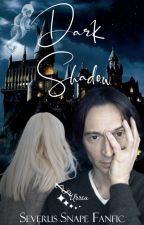 Dark Shadow ~Severus Snape  by Amy_urria