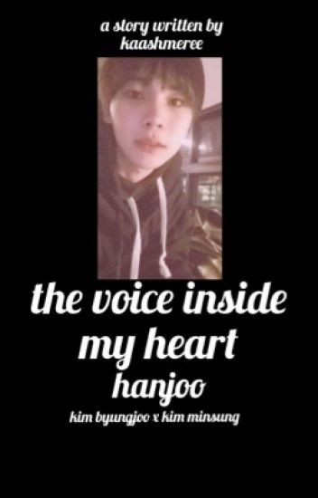the voice inside my heart || hanjoo