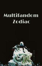 Multifandom Zodiac  by jjangjjangminx