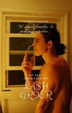 Mi Sexi Hermanastro Nash Grier Y Tu by AmeliaJT_Herrinsky