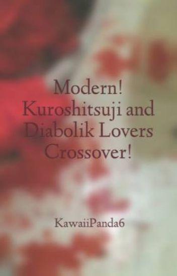 Modern! Kuroshitsuji and Diabolik Lovers Crossover