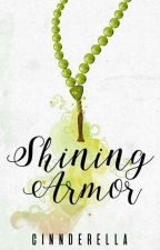 Shining Armor (EB Series #1) by cinnderella