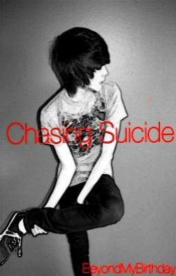 Chasing Suicide (BoyxBoy)
