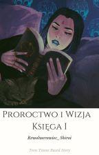 TEEN TITANS | KSIĘGA I ~ Proroctwo i Wizja by Rewolwerowiec_Shiroi