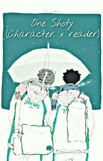 ☆One-Shoty (Character x Reader) [PL]☆