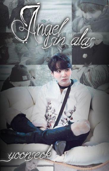 ❝Ángel sin Alas❞  yoonseok |COMPLETA|