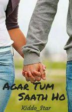 Agar Tum Saath Ho ✔ by Kiddo_Star