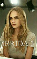 IBRIDA 3 by strega_nephlim