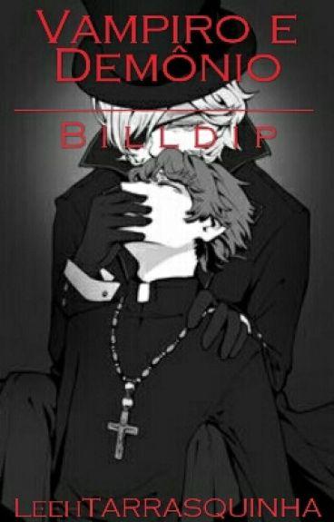 Vampiro e Demônio - Billdip