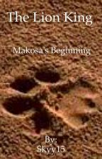The Lion King: Makosa's Beginning by Skyy15