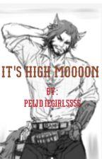 It's High Moooon  by PewdieGirl5555