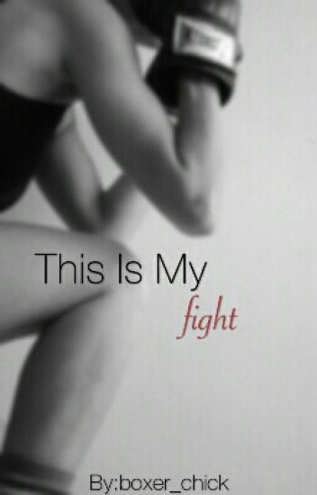 This is my fight