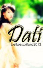 Dati [One Shot] by BellaEscritura