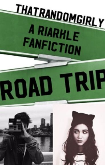 Road Trip- RIARKLE