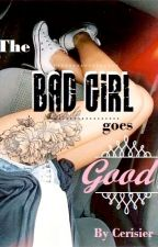 The Bad girl goes Good by Cerisier