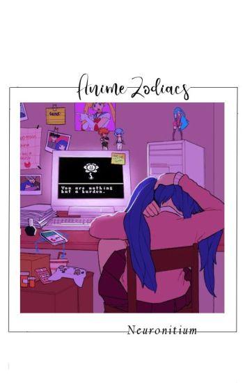 Anime zodiacs √