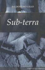Subterra- Baldomero Lillo by _xxazulxx_