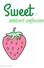 sweet. - minizerk confessions by chlotoshaw