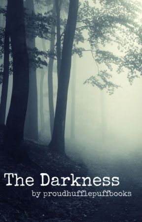 The Darkness by proudhufflepuffbooks