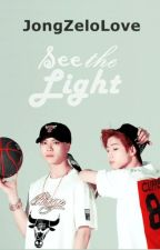 See the light (MARKSON) by JongZeloLove