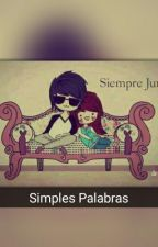 Solo Simples Palabras by DarlineAntonGalvez