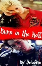 ↪Burn in the hell [TaeKai]↩ by DoTaekMin