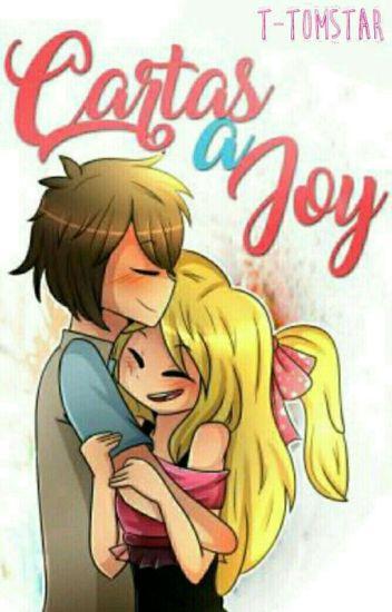 Cartas A Joy [Freddoy] ||TERMINADA||