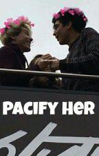 •Pacify Her•Jalonso Villalnela by -AlonPasivan-