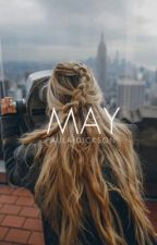 May [SLOW UPDATES] by PauDickson