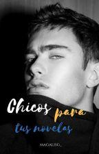 Chicos Para Tus Novelas by magalisg_