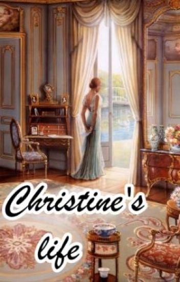 Christine's life