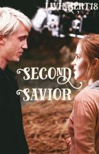 Second Savior [ Dramione ] BEING EDITED SLOWLY by livhobert18