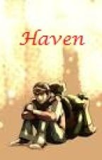 Haven. by OrokuMisaki