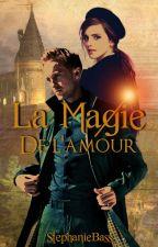 La Magie de l'Amour [Pause] by StphanieBass