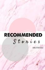 Recommended Stories by ohmamhaxx