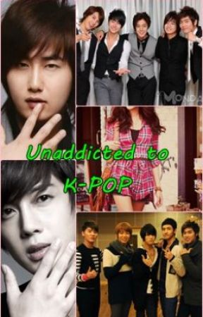 Unaddicted to K-POP (Slow Updates) by yangstories
