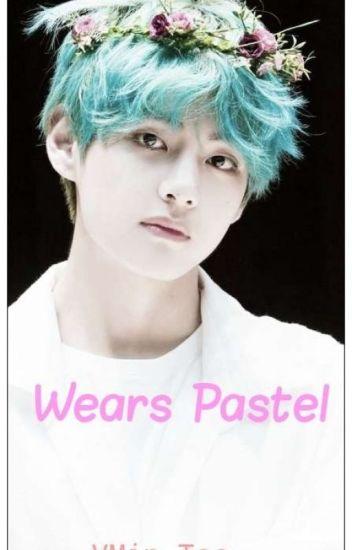 Wears pastel (VMon)