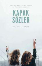 KAPAK SÖZLER 2 by kumsal44star