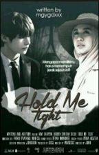 Hold Me Tight | Kim Taehyung by mgygdxxx