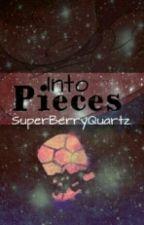 Into Pieces (SU) by SuperBerryQuartz