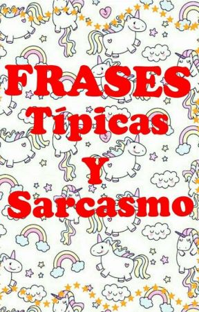 Frases Sarcasticas Anuncio Wattpad