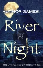 Author Games: The River of Night by TheCatKing