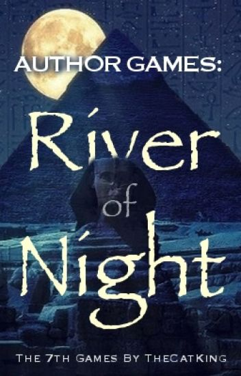 Author Games: The River of Night