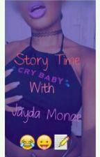 StoryTime With Jayda Monae  by JaydaMonae
