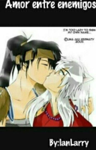 ~Amor Entre Enemigos~(Koga X Inuyasha)